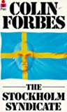 Forbes, Colin: The Stockholm Syndicate