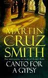 Martin Cruz Smith: Canto for a Gypsy
