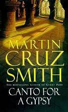 Canto for a Gypsy by Martin Cruz Smith