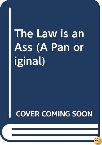 TThe Law is an Ass (A Pan original)