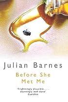 Before She Met Me by Julian Barnes
