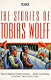 Wolff, Tobias: Collected Stories (Picador Books)