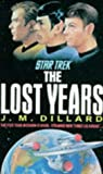 Dillard, J M, and Stern, David (Editor): The Lost Years