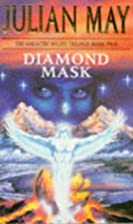 Diamond Mask by Julian May