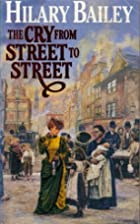 The Cry from Street to Street by Hilary…