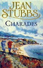 Charades by Jean Stubbs
