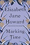 Howard, Elizabeth Jane: Marking Time: Cazalet Chronicles Book 2