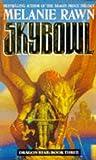 Rawn, Melanie: Skybowl (Dragon Star)