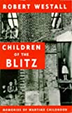 Westall, Robert: Children of the Blitz