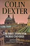 Dexter, Colin: The First Inspector Morse Omnibus: The Dead of Jericho, Service of All the Dead, the Silent World of Nicholas Quinn