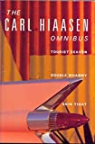 Hiaasen, Carl: The Carl Hiaasen Omnibus : Tourist Season, Double Whammy, Skin Tight
