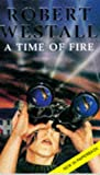 Westall, Robert: Time of Fire