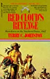 TERRY C. JOHNSTON: Red Cloud's Revenge (The Plainsmen Series)