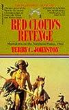 TERRY C. JOHNSTON: Red Cloud's Revenge (The Plainsmen Series)