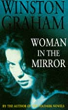 Woman in the Mirror by Winston Graham