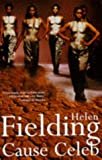 Fielding, Helen: Cause Celeb: Library Edition