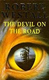 Westall, Robert: The Devil on the Road