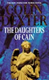 Colin Dexter: The Daughters of Cain (Inspector Morse Mysteries)