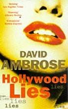 Hollywood Lies by David Ambrose