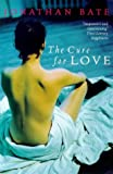 Jonathan Bate: The Cure for Love