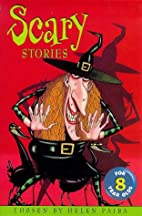 Scary Stories for Eight Year Olds by Helen…