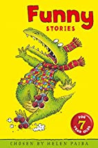 Funny Stories for 7 Year Olds by Helen Paiba