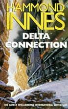 Delta Connection by Hammond Innes