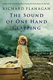 Flanagan, Richard: The Sound of One Hand Clapping