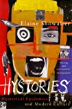 Showalter, Elaine: Hystories: Hysteria, Gender and Culture