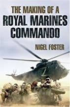 Royal Marine Commando in Action by Nigel…