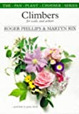 Phillips, Roger: Climbers for Walls and Arbors: And How to Grow Them (The Pan Plant Chooser Series)