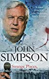Simpson, John: Strange Places, Questionable People : Updated with a New Chapter on Kosovo