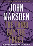 Marsden, John: The Third Day, The Frost: Library Edition