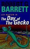 Robert G Barrett: The day of the gecko