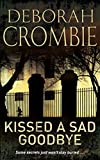 Crombie, Deborah: Kissed a Sad Goodbye