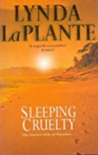 Sleeping Cruelty by Lynda La Plante