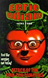 Ford, Mike: The Attack of the Two Ton Tomato (Eerie Indiana)