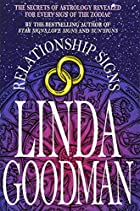 Linda Goodman's Relationship Signs by Linda…