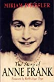 Pressler, Mirjam: The Story of Anne Frank