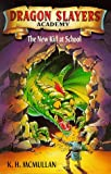 McMullan, Kate: New Kid at School (Dragon Slayers' Academy)
