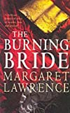 Lawrence, Margaret: The Burning Bride