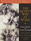 Bryan, Mark: The Artist's Way at Work : Riding the Dragon