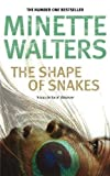 Walters, Minette: Shape of Snakes, The