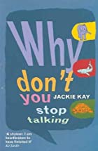 Why Don't You Stop Talking: Stories by…