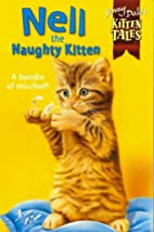 Nell the Naughty Kitten by Jenny Dale