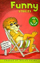 Funny Stories for 9 Year Olds by Helen Paiba
