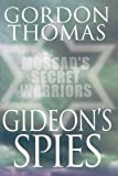 Thomas, Gordon: Gideon's Spies: Mossad's Secret Warriors