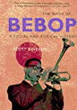 DeVeaux, Scott: The Birth of Bebop: A Social and Musical History