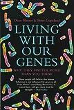 Hamer, Dean H.: Living with Our Genes