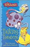 Paul Stewart: Talking Toasters (Blobheads)